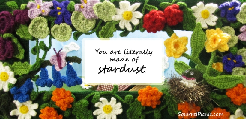 You are literally made of stardust.