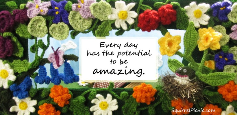 Every day has the potential to be amazing