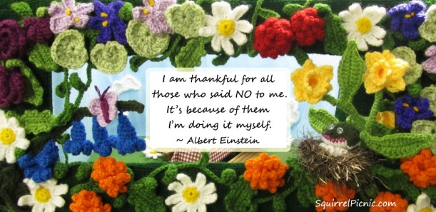 I am thankful for all those who said no to me
