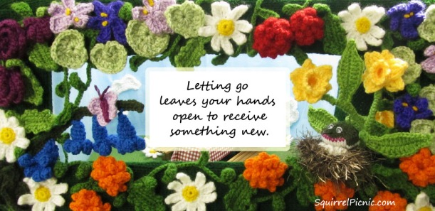 Letting go leaves your hands open to receive something new